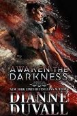 Awaken the Darkness Dianne Duvall